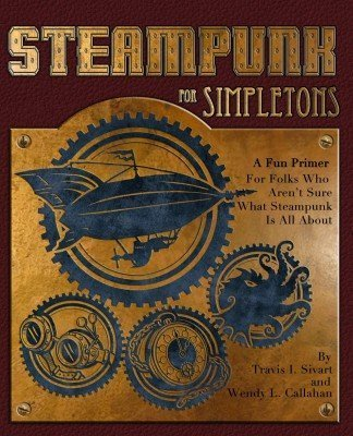 Steampunk for Simpletons